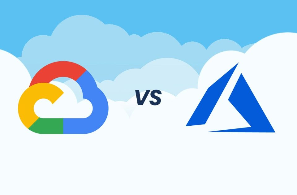Google Cloud Vs Microsoft Azure