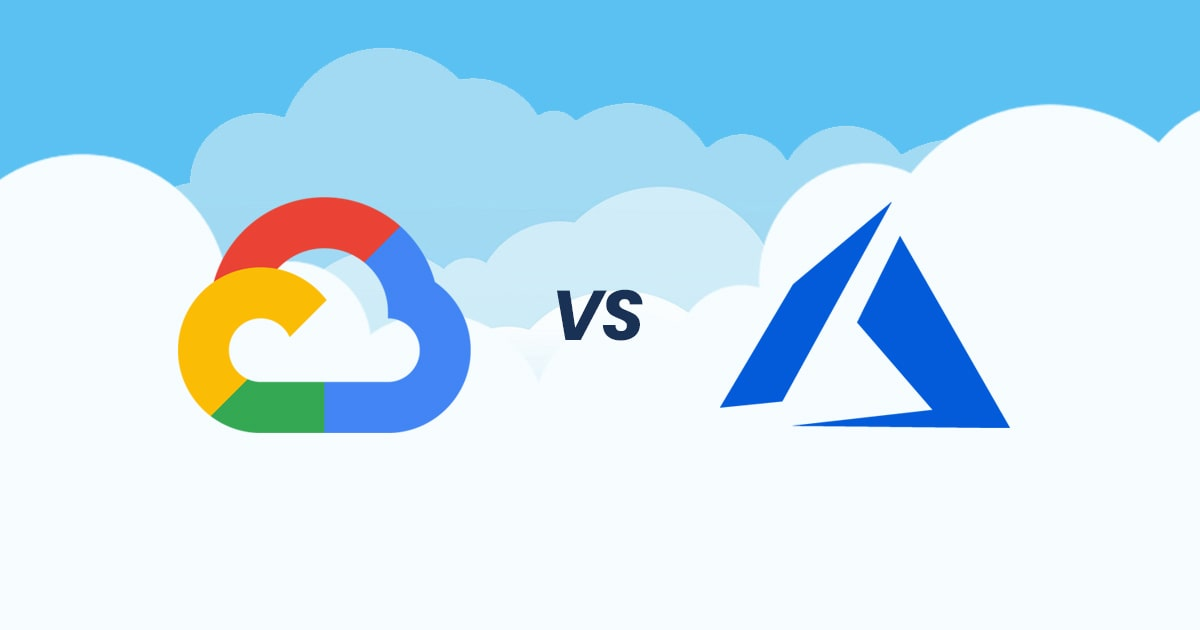 Google Cloud Vs Microsoft Azure